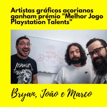 """Artistas gráficos açorianos ganham """"Melhor Jogo Playstation Talents"""""""