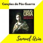Samuel Úria Canções do Pós-Guerra