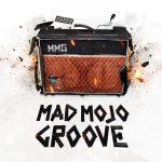 Entrevista aos Mad Mojo Groove e estreia do seu EP homónimo